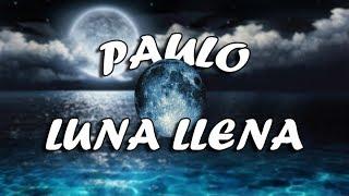 Paulo Londra - Luna llena (letra HD)