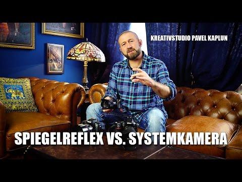 Die große Frage: Spiegelreflex vs. Systemkamera