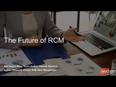 Webinar: The Future of Revenue Cycle Management (RCM ...