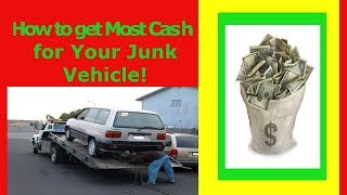 8 Steps to get the Most Ca$h for a Junk Car