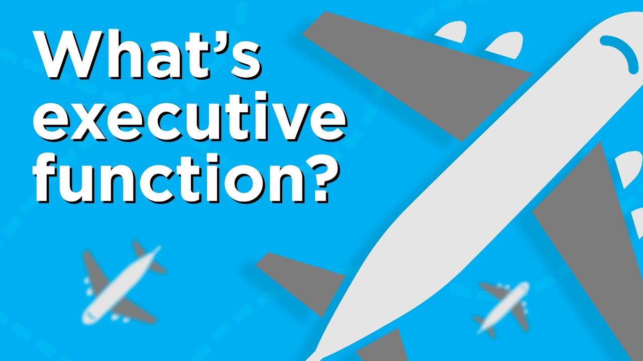 What's Executive Function—and Why Does it Matter?