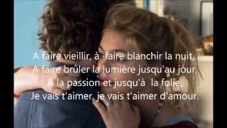 Je Vais T'aimer Lyrics - La Famille Bélier - Louane HD