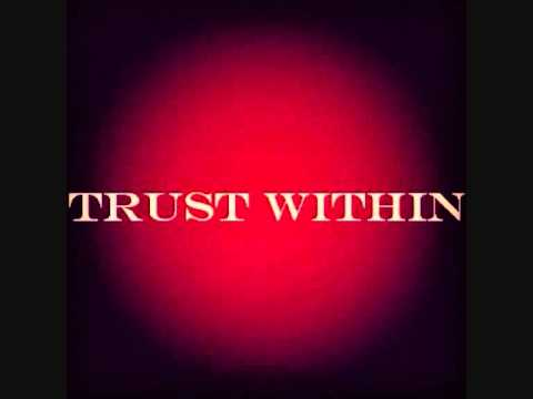 Trust Within - Hell's Angels