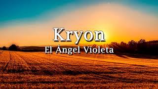 Kryon   El Ángel Violeta   2018 - O ANJO VIOLETA E A CURA PERDIDA