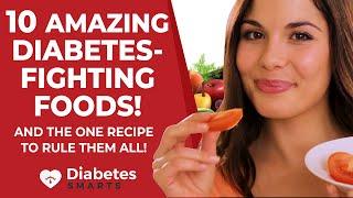 10 Amazing Diabetes-Fighting Foods
