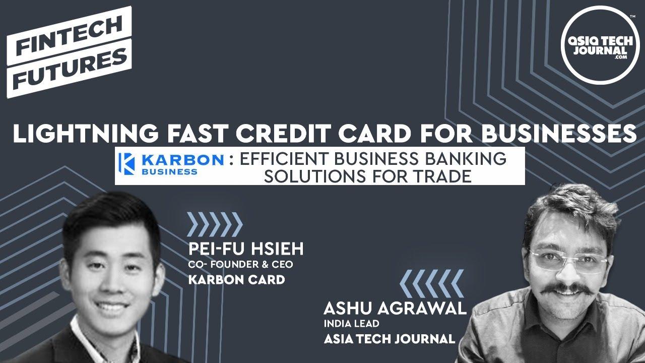 Charge Card for Organizations|Karbon Card|Fintech|Pei-fu Hseih|Ashu Agrawal thumbnail