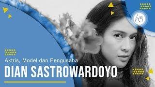 Profil Dian Sastro - Aktris, Pengusaha, dan Model