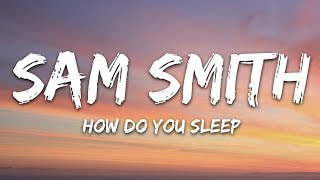 Sam Smith   How Do You Sleep? (Lyrics)