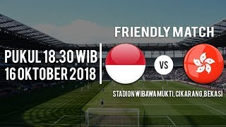 Live Streaming RCTI Laga Uji Coba Indonesia Vs Hong kong, Jelang Piala AFF, Selasa Pukul 18.30