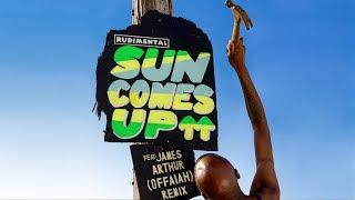 Rudimental - Sun Comes Up feat. James Arthur [OFFAIAH Remix]