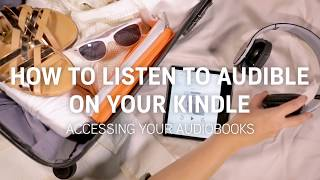 How to access and listen to Audible books from your Kindle