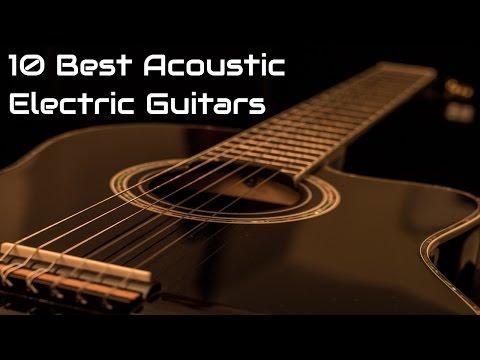 10 Best Acoustic Electric Guitars 2017 | #AcousticElectricGuitars 2017