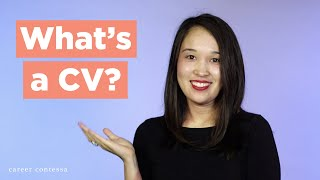 What's a CV? (The Difference Between a CV and a Resume + What to Include in Your CV)