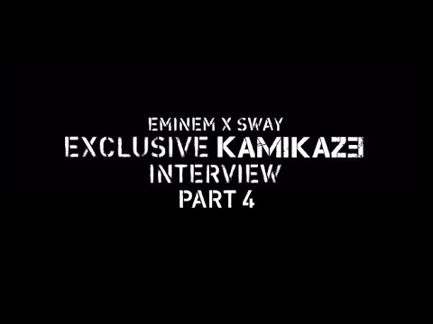 Eminem x Sway - The Kamikaze Interview (Part 4)