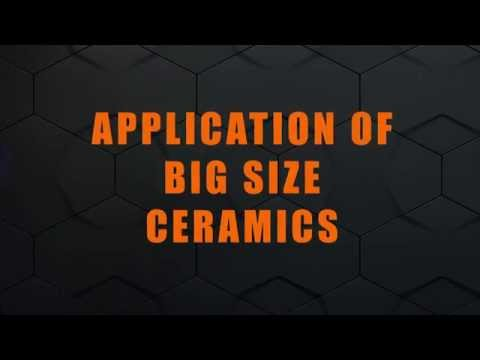 Application Of Big Size Ceramics