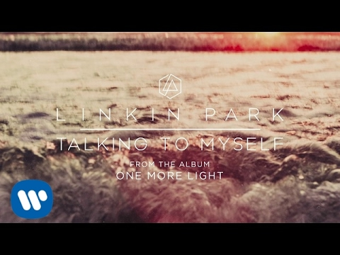 Talking To Myself (Official Audio) – Linkin Park