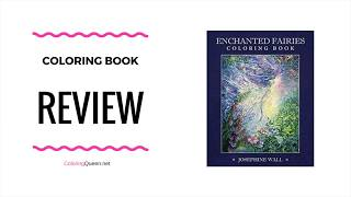 Enchanted Fairies Coloring Book Review - Josephine Wall