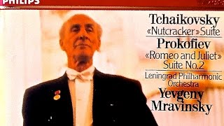 Tchaikovsky - The Nutcraker Ballet / Orchestral Suite (recording of the Century : Yevgeny Mravinsky)