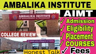 AMBALIKA INSTITUTE of Management and Technology Lucknow | AIMT COLLEGE REVIEW | ADMISSION CAMPUS FEE