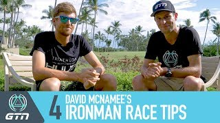 David McNamee's Ironman Triathlon Tips | How To Complete A Perfect Race
