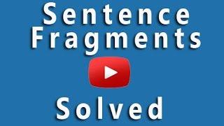 Grammar Check: Sentence Fragments