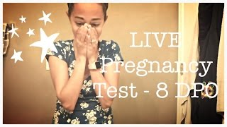 LIVE PREGNANCY TEST - 8 DPO - CYCLE #5 - BABY #4