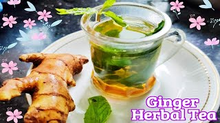 Ginger Herbal Tea | Herbal Tea Recipe | Herbal Tea For Cold And Cough | Ginger Tea | Home Remedies