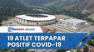 19 Atlet dan Official PON XX Papua Positif Covid-19, Tersebar di Jayapura, Merauke dan Timika