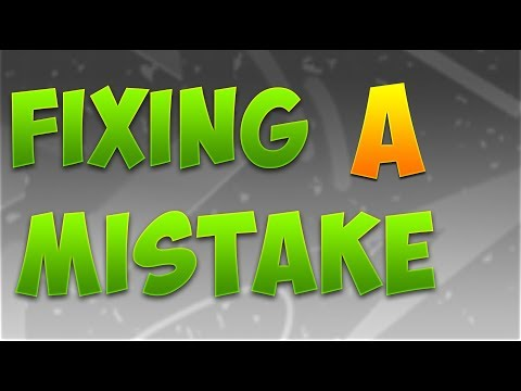 Fixing A Mistake
