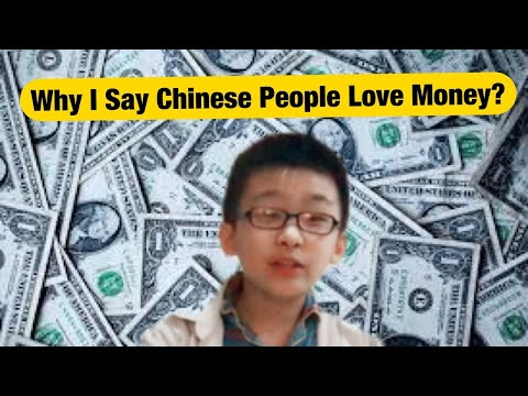 Why I Say Chinese People Love Money So Much?