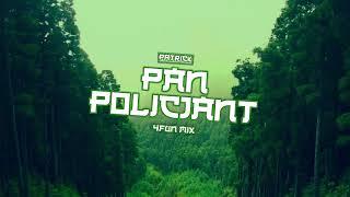 Patrick! - PAN POLICJANT! ( 4FUN mix! )