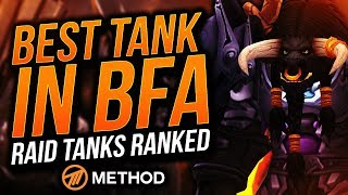 TANKS RANKED BATTLE FOR AZEROTH | BEST RAID TANK IN BFA | Method Sco