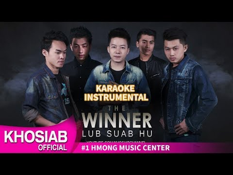 Lub Suab Hu - THE WINNER (KARAOKE/INSTRUMENTAL)