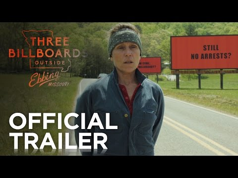 THREE BILLBOARDS OUTSIDE EBBING, MISSOURI előzetes - Martin McDonagh újra tarol?