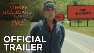 Three Billboards Outside Ebbing, Missouri - Official Trailer