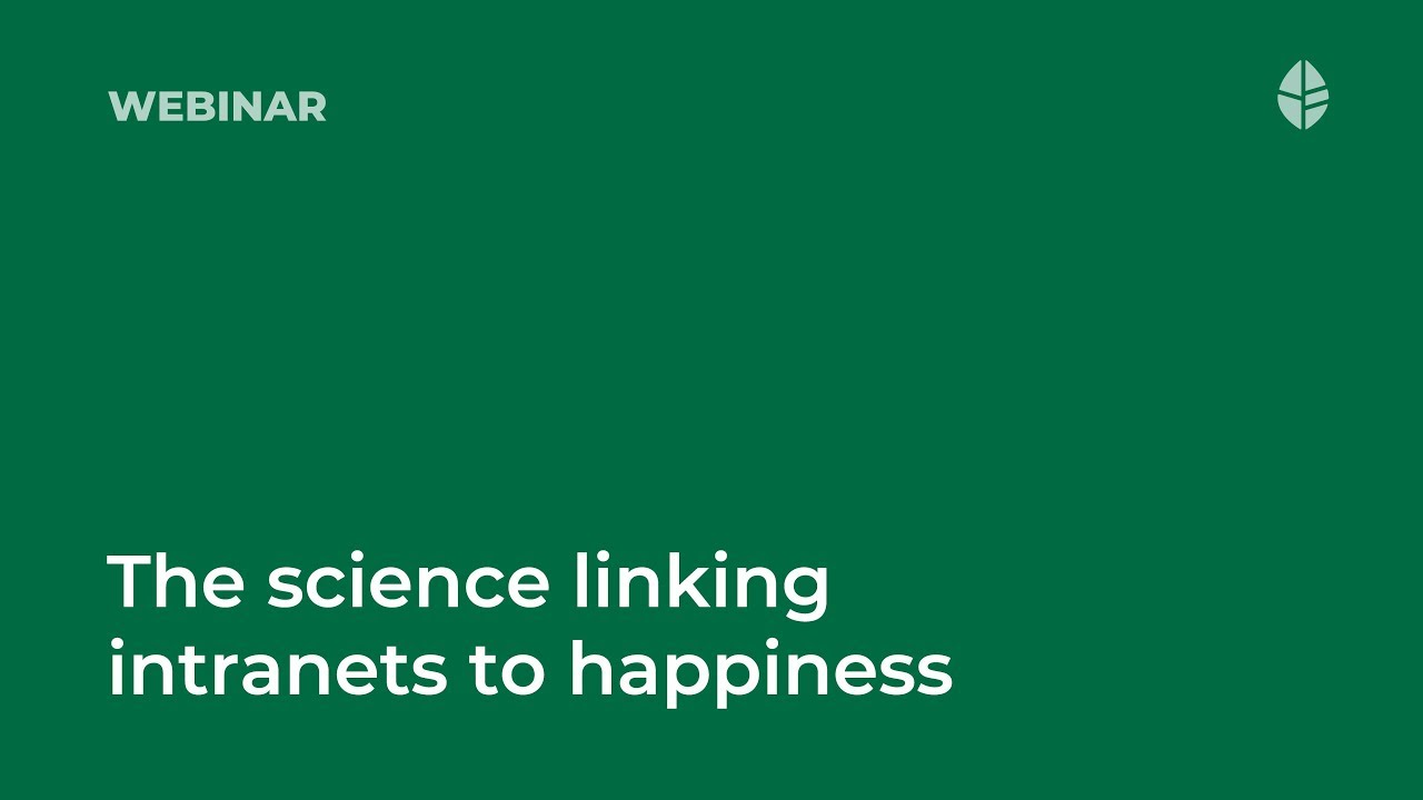 The science linking intranets to happiness Video Thumbnail