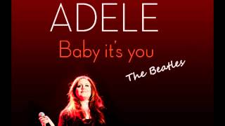 Gambar cover Adele Baby It's You (Cover)