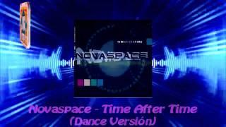 Novaspace - Time After Time (Dance Versión)