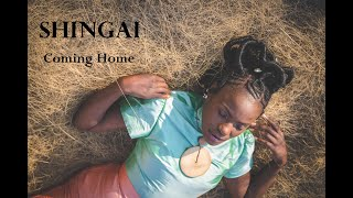Shingai   Coming Home (official Music Video)