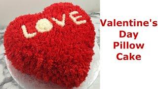 Heart Cake Idea   Valentines  Day Cake   Heart Pillow Cake
