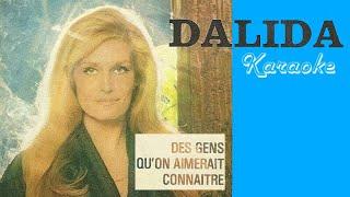 تحميل اغاني Dalida - Des gens qu'on aimerait connaitre MP3