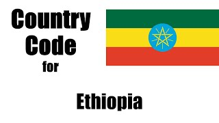 Ethiopia Dialing Code - Ethiopian Country Code - Telephone Area Codes in Ethiopia