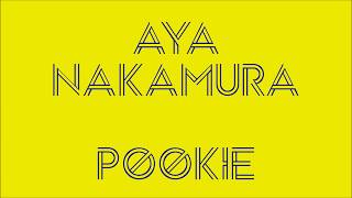 Aya Nakamura   Pookie (Paroles)