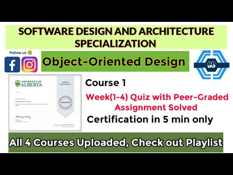 Object-Oriented Design - Coursera, all week (1-4) quiz answers ...