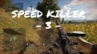 SPEED KILLER - 3 - | Battlefield 5