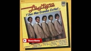 La Migra - Y Sus Mas Grandes Exitos (Disco Completo)