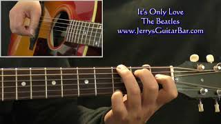 How To Play The Beatles It's Only Love