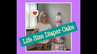 Mini Mama Does A DIY Life Size Diaper Cake For A Baby Shower Gift!