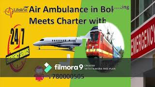 Lifeline Air Ambulance in Bokaro for Immediately Reach