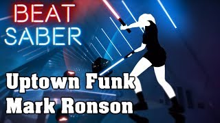 Beat Saber - Uptown Funk - Mark Ronson (custom song) | FC